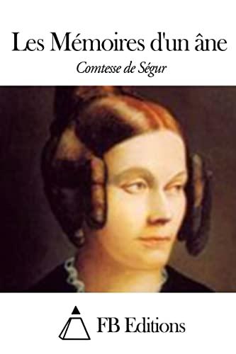 9781506012070: Les Mémoires d'un âne (French Edition)