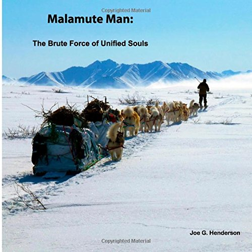 9781506026336: Malamute Man: The Brute Force of Unified Souls