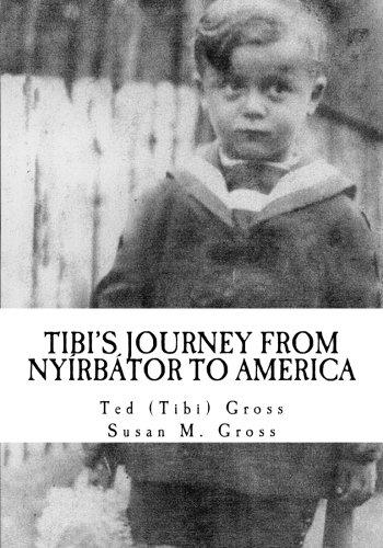 9781506027951: Tibi's Journey From Nyirbator to America
