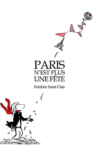 9781506058023: Paris n'est plus une fête: Découverte de la vie en cabinet ministériel (French Edition)