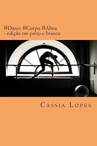 9781506081014: #Dance #Corpo #Alma (Portuguese Edition)