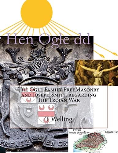 9781506085173: The Ogle Family FreeMasonry and Joseph Smith regarding The Trojan War (Volume 2)