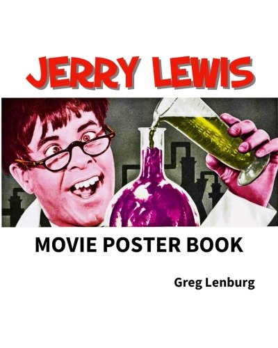 9781506086378: The Jerry Lewis Movie Poster Book