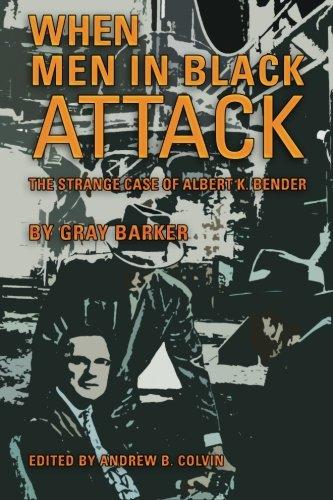 When Men in Black Attack: The Strange: Gray Barker
