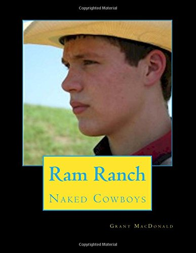 9781506092324: Ram Ranch: 18 Naked Cowboys (First Edition) (Volume 1)