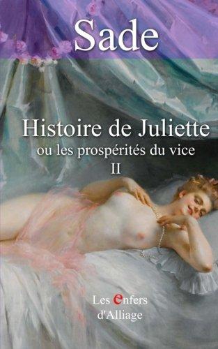 9781506101675: Histoire de Juliette: ou les prospérités du vice - illustrations d'origine 1797 (Volume 2) (French Edition)