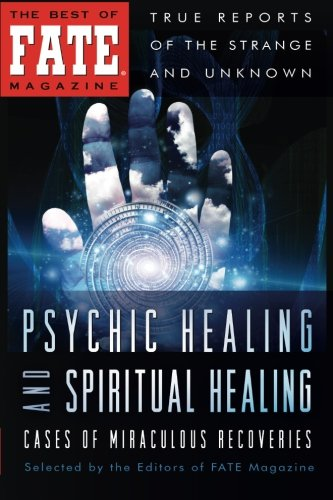 Psychic Healing and Spiritual Healing: Galde, Phyllis