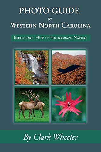 9781506104447: Photo Guide to Western North Carolina: Including: How to Photograph Nature