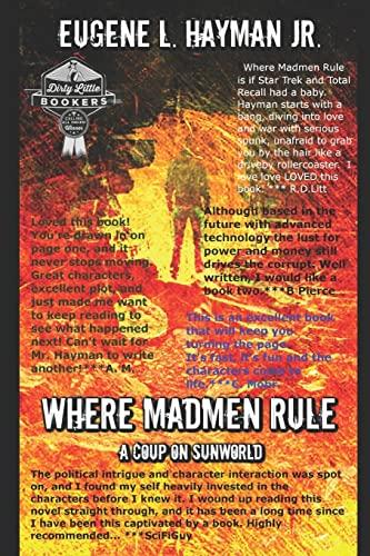 9781506107585: Where Madmen Rule
