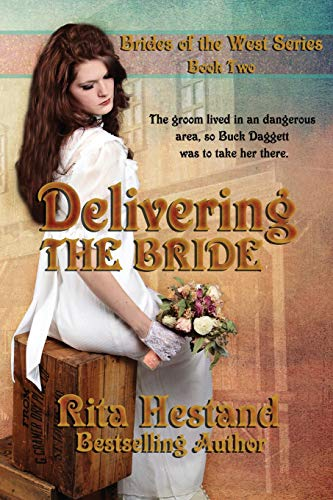 9781506113425: Delivering The Bride (Brides of the West) (Volume 2)