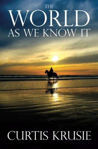 9781506120010: The World as We Know It