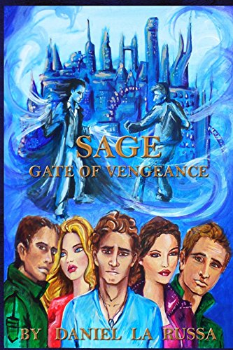 9781506121901: Sage: Gate Of Vengeance (Volume 1)