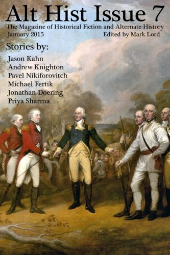 9781506122809: Alt Hist Issue 7: The Magazine of Historical Fiction and Alternate History (Volume 7)