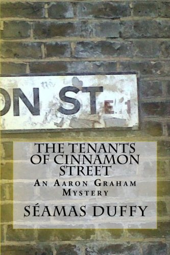 The Tenants of Cinnamon Street: Duffy, Séamas