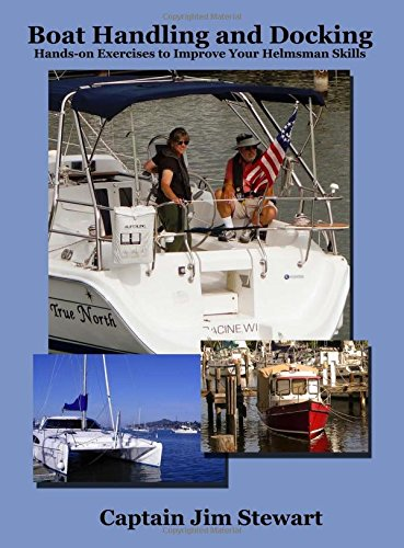 9781506127514: Boat Handling and Docking: Hands-on Exercises to Improve Your Helmsman Skills