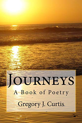 9781506127934: Journeys -- A Book of Poetry