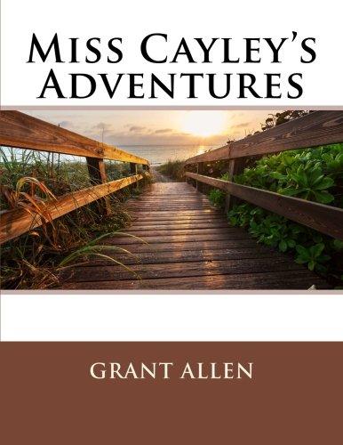 9781506129372: Miss Cayley's Adventures