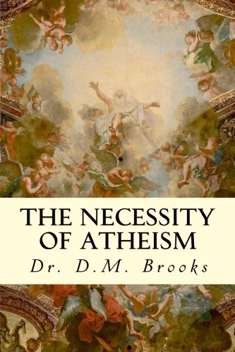 9781506129815: The Necessity of Atheism