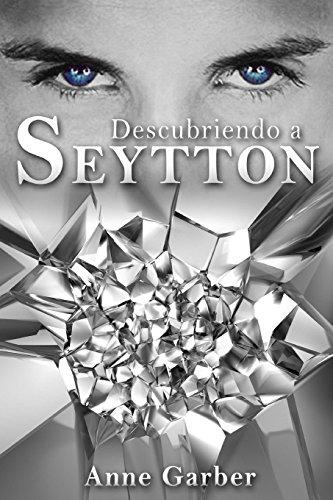 9781506130316: Descubriendo a Seytton (Volume 1) (Spanish Edition)