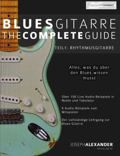 9781506130453: Blues-Gitarre - The Complete Guide: Teil 1 - Rhythmusgitarre: Volume 1