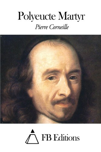 9781506132723: Polyeucte Martyr (French Edition)
