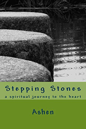 9781506134505: Stepping Stones: a spiritual journey to the heart