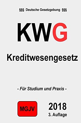 9781506136622: KWG Kreditwesengesetz: Kreditwesengesetz 2. Auflage 2016