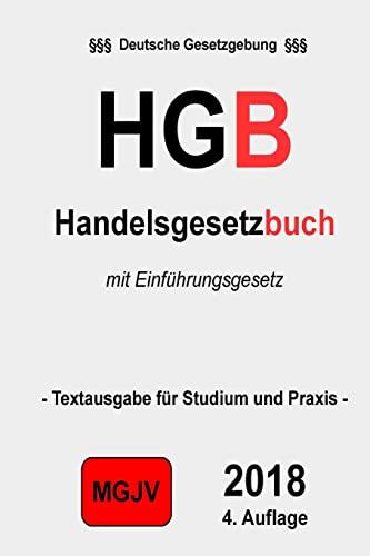 9781506137063: HGB - Handelsgesetzbuch: Handelsgesetzbuch 1. Auflage 2015