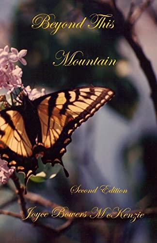 Beyond This Mountain: McKenzie, Joyce Bowers