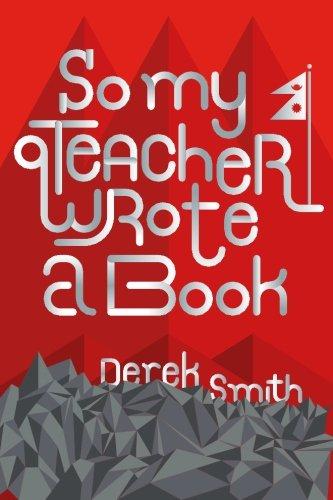 9781506140261: So My Teacher Wrote a Book
