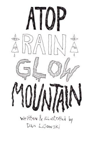 9781506141046: Atop Rain Glow Mountain