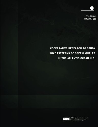 9781506143521: Cooperative Research to Study Dive Patterns of Sperm Whales in the Atlantic Ocea
