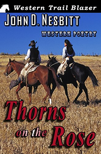 9781506144689: Thorns on the Rose: Western Poetry