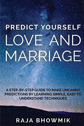 Predict yourself - love and marriage: Bhowmik, Raja