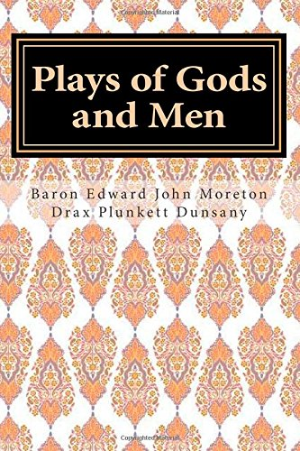 9781506157108: Plays of Gods and Men
