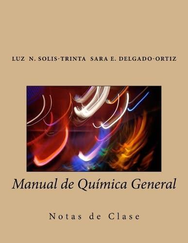 9781506161204: Manual de Química General: Notas de Clase (Spanish Edition)