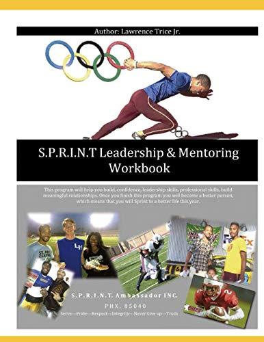 9781506165585: S.P.R.I.N.T Leadership &Mentoring Workbook