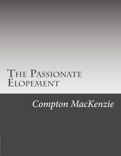 9781506166216: The Passionate Elopement