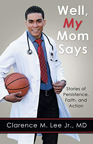 9781506166742: Well, My Mom Says...: Stories of Persistence, Faith, and Action