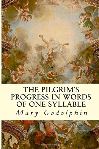 The Pilgrim's Progress: In Words of One: Mary Godolphin