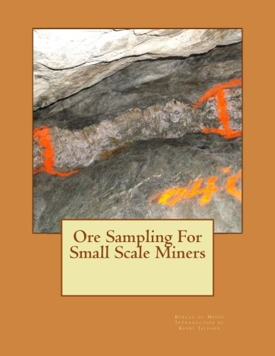 9781506173726: Ore Sampling For Small Scale Miners