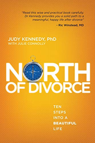 9781506180953: North of Divorce: Ten Steps Into A Beautiful Life