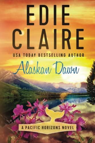 9781506182742: Alaskan Dawn (Pacific Horizons)