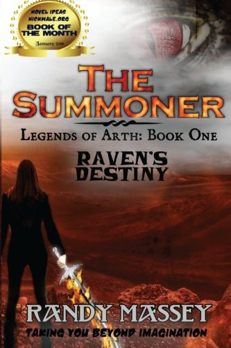 9781506183442: The Summoner: Ravens Destiny (The Legends of Arth) (Volume 1)