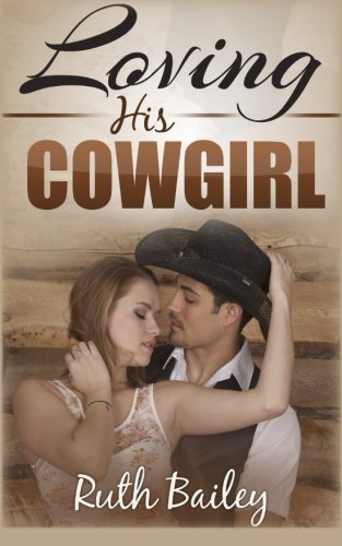 9781506184524: Loving His Cowgirl