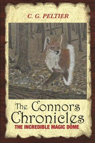 9781506185552: The Connors Chronicles: The Incredible Magic Dome