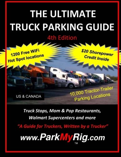 9781506189215: The Ultimate Truck Parking Guide - 4th Edition