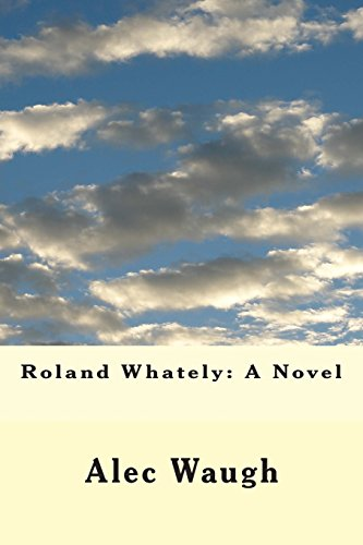 9781506189789: Roland Whately: A Novel