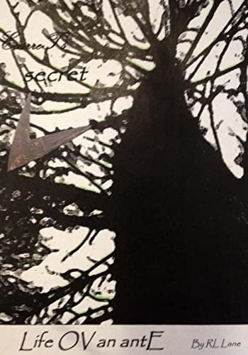 secret Life OV an antE (EcarreT) (Volume 2): Lane, RL