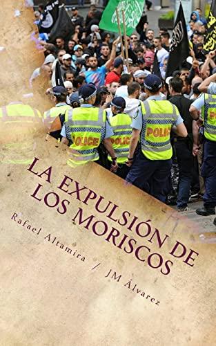 9781506190457: La expulsión de los moriscos: La solución